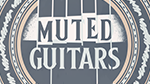 MUTED GUITARS