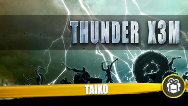 THUNDER X3M Taiko Freebie