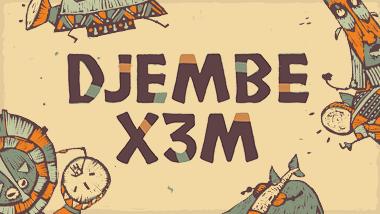 DJEMBE X3M